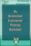 Download your FREE Homeschool Environment Planning Worksheet here!